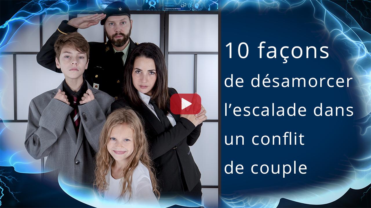 10 façons de désamorcer l'escalade dans un conflit de couple blog