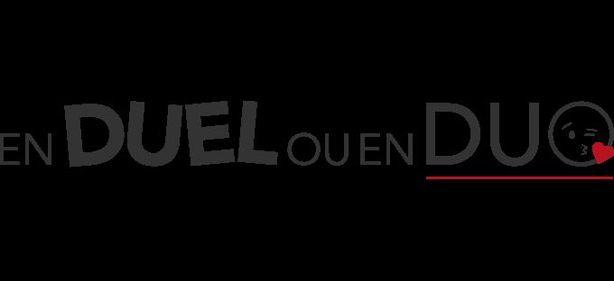 En Duel ou en Duo