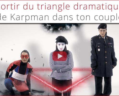 Comment sortir du triangle de Karpman dans ton couple thumbnail